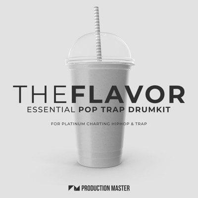 The Flavor - Pop Trap Drum Kit