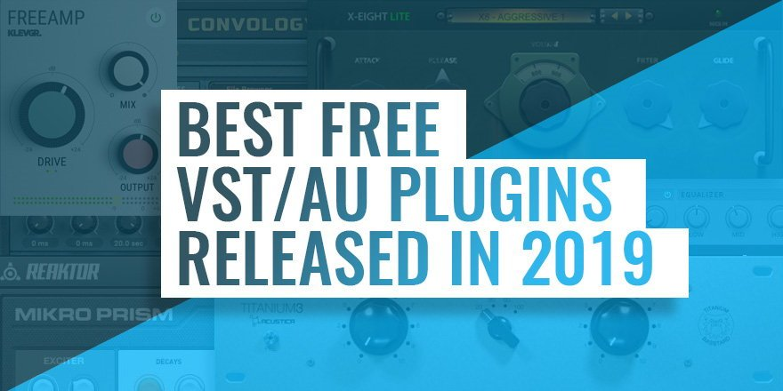 Best Free VST Plugins of 2019