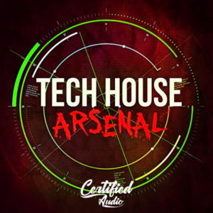 Certified Audio - Tech House Arsenal