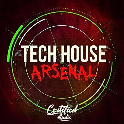 Certified Audio - Tech House Arsenal