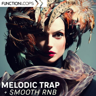Function Loops - Melodic Trap & Smooth Rnb Loops