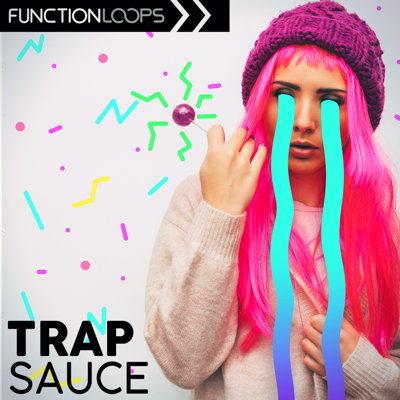 Function Loops - Trap Sauce - Sample Pack