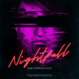 Nightfall - Dark Synthwave & Sci-Fi Sounds - Sample Pack