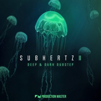 Production Master - Subhertz 2 - Dubstep Loops