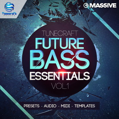 Tunecraft - ​​Future Bass Essentials Vol.1