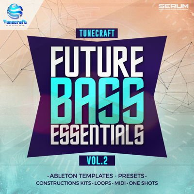 Tunecraft - Future Bass Essentials Vol.2