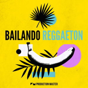 Bailando Reggaeton - Sample Pack