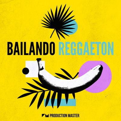 Bailando Reggaeton - Sample Pack