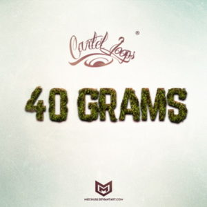 Cartel Loops - 40 Grams - 5 Beat Kits WAV MIDI