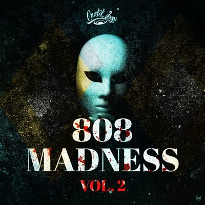 Cartel Loops - 808 Madness Vol.2