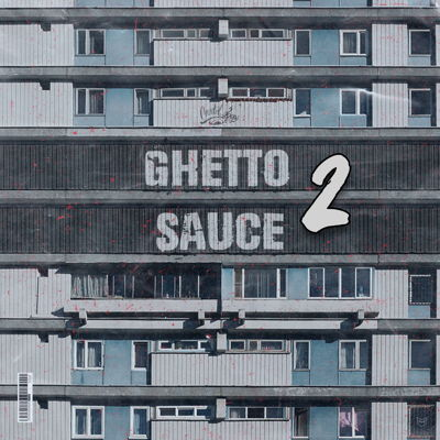 Cartel Loops - Ghetto Sauce 2