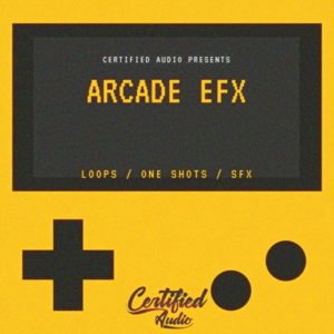 Certified Audio - Arcade EFX
