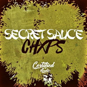 Certified Audio - Secret Sauce Chxps