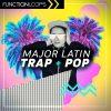 Function Loops - Major Latin Trap & Pop