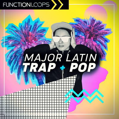 Function Loops - Major Latin Trap & Pop