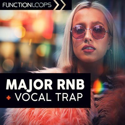 Function Loops - Major RnB - Vocal Trap Sample Pack