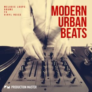 Production Master - Modern Urban Beats - Loops, Drums, Fx