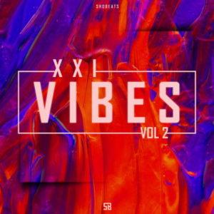 SHOBEATS - XXI VIBES .Vol 2