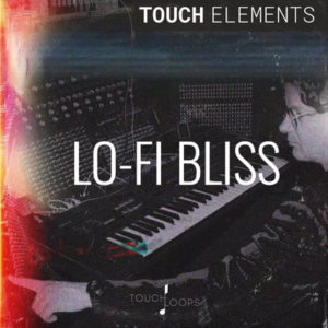 Touch Loops - LoFi Bliss Sample Pack
