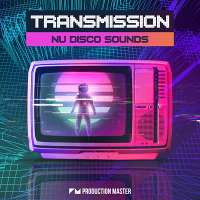 Transmission - Nu Disco Sounds - Sample Pack