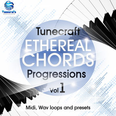 Tunecraft - Ethereal Chords Progressions Vol 1