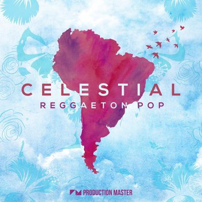 Celestial - Reggaeton Pop - Sample Pack