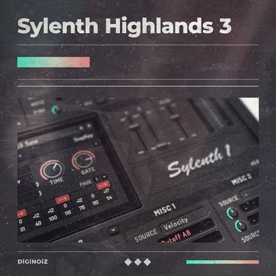 Diginoiz - Sylenth Presets - Highlands 3
