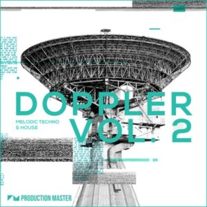 Doppler 2 - Melodic Techno & House Loops Pack