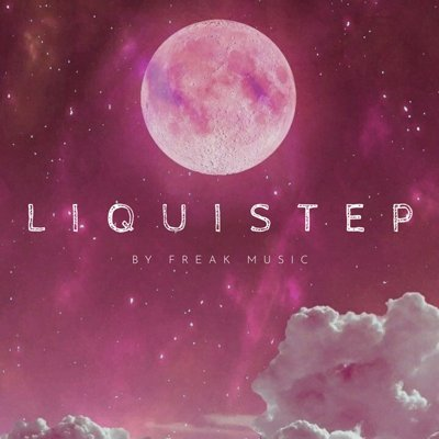Freak Music - Liquistep
