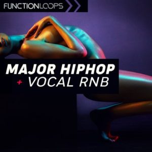 Function Loops - Major Hiphop & Vocal Rnb