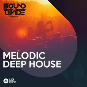 Melodic Deep House - Loops, Drums, Serum Presets