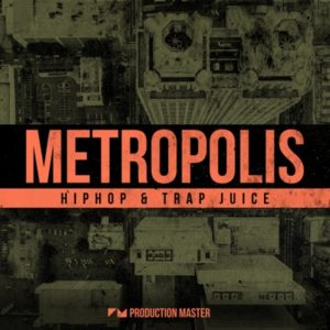Metropolis - Hiphop & Trap Juice