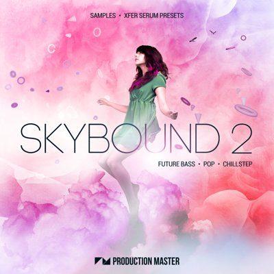 Production Master - Skybound 2 - Loops, Serum Presets