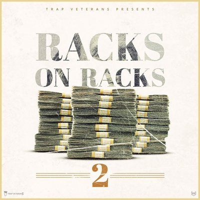 Trap Veterans - Racks on Racks 2 - Trap Sample Pack