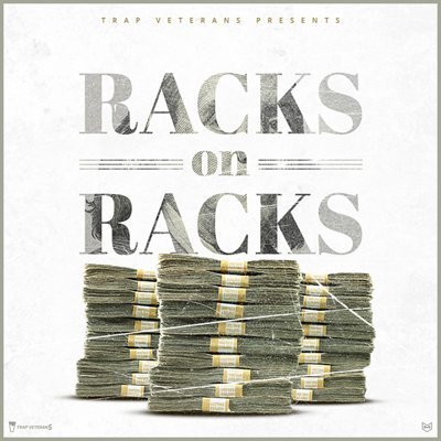 Trap Veterans - Racks on Racks
