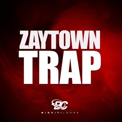 Big City Loops - Zaytown Trap - Zaytoven Samples