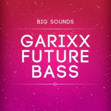 Big Sounds Garixx Future Bass - Martin Garrix Sample Pack