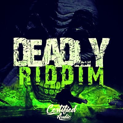 Certified Audio - Deadly Riddim Loops