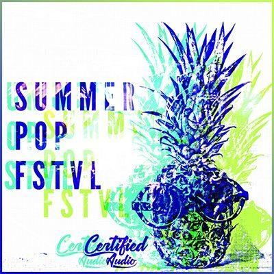 Certified Audio - Summer Pop Fstvl