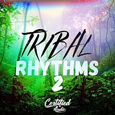 Certified Audio - Tribal Rhythms 2