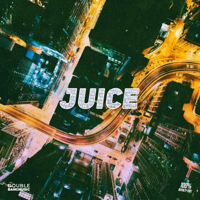 Double Bang Music - Juice - FL Studio Kits