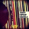 Dusty Hip Hop Crates 2 - Rare Vinyl Samples
