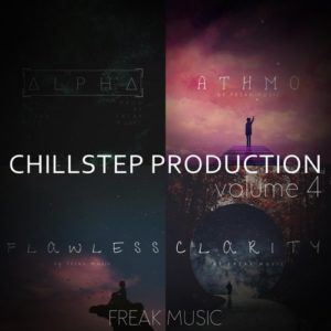 Freak Music - Chillstep Productions 4 Sample Pack