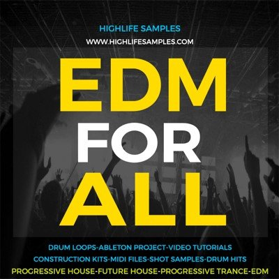 HighLife Samples - EDM For All