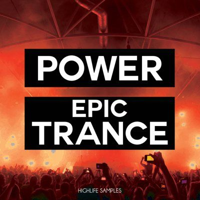 HighLife Samples - Power Epic Trance Loops