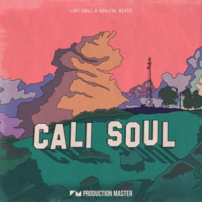 Production Master - Cali Soul - LoFi Beats