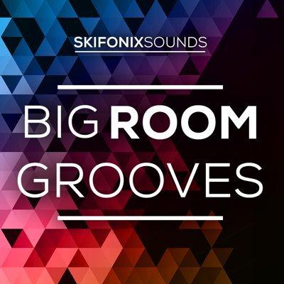 Skifonix Sounds - Big Room Grooves