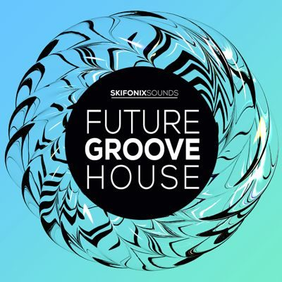 Skifonix Sounds - Future Groove House Loops Samples Sounds