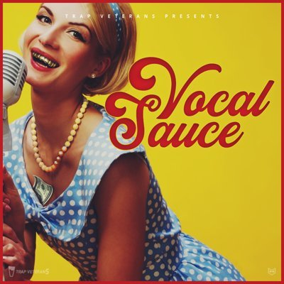 TrapVeteran - Vocal Sauce - Voice Samples