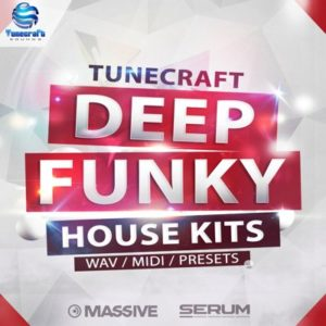 Tunecraft - Deep Funky - Massive, Serum Presets